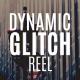Dynamic Glitch Reel