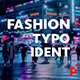 Fashion Ident // Typo Opener