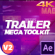 Trailer Mega Toolkit After Effects