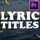 2d Lyric Titles | Premiere Pro MOGRT