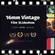 16mm Vintage Film Slideshow