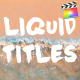 Liquid Titles Collection | FCPX