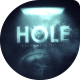 HOLE Cinematic Titles