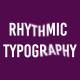 Rhythmic Typography