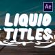 Cartoon Liquid Titles   After Effects