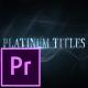 Platinum Luxury Titles - Premiere Pro