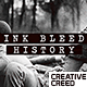 Ink Bleed History Opener / World War Credits / Significant Events of Past / Old Retro Chronicle