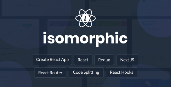 , Isomorphic – React Redux Admin Dashboard, Laravel & VueJs