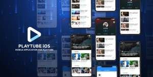 PlayTube IOS – Sharing Video Script Mobile IOS Native Application