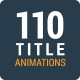 110 Title Animations