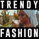 Trendy Fashion Intro