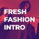 Fresh Fashion Intro