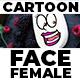 Cartoon Face Female