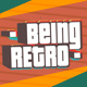Being Retro