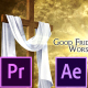Good Friday and Easter Worship Promo Pack - Premiere Pro