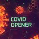 Covid Opener