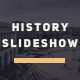 History Photo | Documentary Slideshow