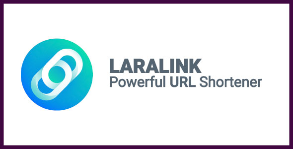 , Laralink – Powerful URL Shortener, Laravel & VueJs