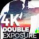 Double Exposure 4K