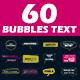 60 Bubbles Text