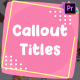 Cartoon Callout Titles | Premiere Pro MOGRT
