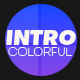 Intro - Modern and Colorful