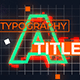 Glitch Titles And Typography