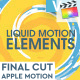 Liquid Motion Elements for FCPX