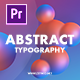 Abstract Typography for Premiere Pro | MOGRT