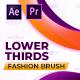 Lower Thirds Fashion Brush | MOGRT