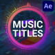 Music Titles | After Effects