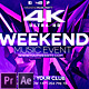 Weekend Music Event 4K