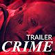 Crime Trailer