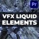 Liquid VFX   Premiere Pro MOGRT