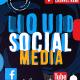 Liquid Social Media
