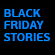 Black Friday Stories