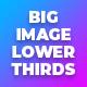 Big Image Lower Thirds V1