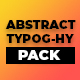 Abstract Typography Pack V1