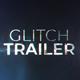 Glitch Trailer