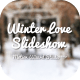 Winter Love Slideshow