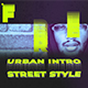 Street Style - Urban Fast Intro