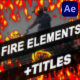 Download Fire Elements And Backgrounds | Premiere Pro MOGRT