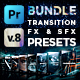 Presets Bundle for Premiere Pro - Transitions, Titles, Effects, VHS, LUTs & More