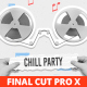 Chill Party Promo for Final Cut Pro X