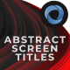 Abstract Screen Titles  l  Abstract Particles  l  Colors Background  l  Abstract Opener