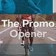 The Promo Opener