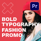 Bold Typography Fashion Promo