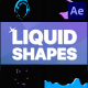Liquid Shapes   After Effects