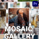 Mosaic Photo Gallery