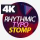 Rhythmic Typo Stomp